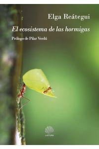 bm-el-ecosistema-de-las-hormigas-lastura-ediciones-9788412076752