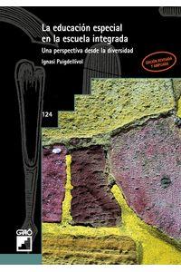 bm-la-educacion-especial-en-la-escuela-integrada-editorial-grao-9788478271825