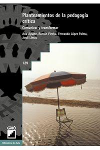 bm-planteamientos-de-la-pedagogia-critica-editorial-grao-9788478270972