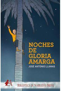 bm-noches-de-gloria-amarga-editorial-adarve-9788418097966