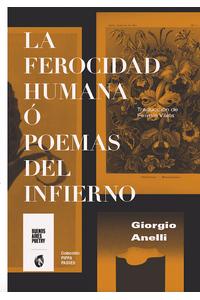 bm-la-ferocidad-humana-o-poemas-del-infierno-buenosaires-poetry-9789874197726