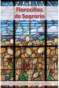 bm-florecillas-de-sagrario-editorial-el-granito-de-arena-9788494316807