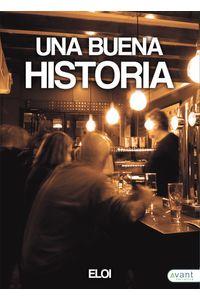 bm-una-buena-historia-avant-editorial-9788418148446
