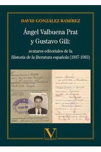 bm-angel-valbuena-prat-y-gustavo-gili-avatares-editoriales-de-la-historia-de-la-literatura-espanola-19371983-editorial-verbum-9788413371238