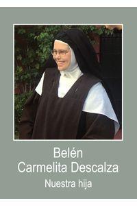 bm-belen-carmelita-descalza-nuestra-hija-xerion-comunicacion-y-publicaciones-sl-9788412186208