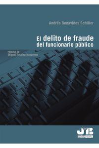 bm-el-delito-de-fraude-del-funcionario-publico-jm-bosch-editor-9788494479038
