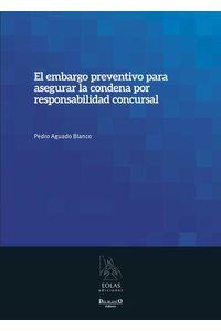 bm-el-embargo-preventivo-para-asegurar-la-condena-por-responsabilidad-concursal-eolas-9788415603375