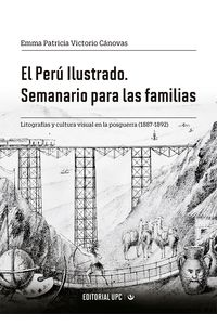 bm-el-peru-ilustrado-semanario-para-las-familias-universidad-peruana-de-ciencias-aplicadas-upc-9786123182526