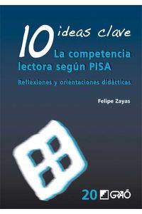 bm-10-ideas-clave-la-competencia-lectora-segun-pisa-editorial-grao-9788499804743
