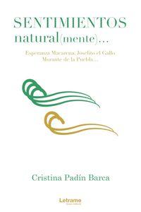 bm-sentimientos-naturalmente-esperanza-macarena-joselito-el-gallo-morante-de-la-puebla-letrame-9788418344633