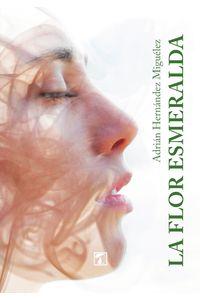 bm-flor-esmeralda-la-editorial-tandaia-9788417986537