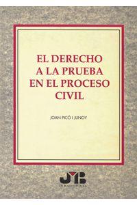 bm-el-derecho-a-la-prueba-en-el-proceso-civil-jm-bosch-editor-9788476983676
