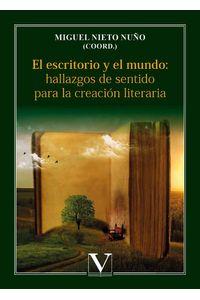 bm-el-escritorio-y-el-mundo-hallazgos-de-sentido-para-la-creacion-literaria-editorial-verbum-9788413372266
