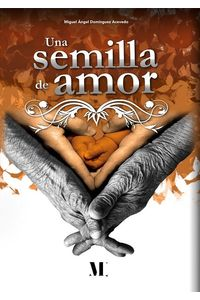 bm-una-semilla-de-amor-medinaliber-hispanica-ou-9789916951583
