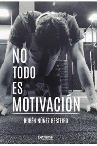 bm-no-todo-es-motivacion-letrame-9788418512537