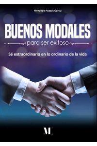 bm-buenos-modales-para-ser-exitoso-medinaliber-hispanica-ou-9789916951552