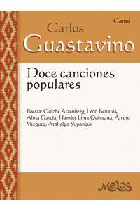 bm-mel5004-carlos-guastavino-doce-canciones-populares-melos-ediciones-musicales-9790698826549