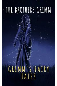 bw-grimms-fairy-tales-complete-and-illustrated-the-griffin-classics-9782378077020