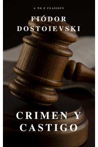bw-crimen-y-castigo-claacutesicos-de-la-literatura-atoz-classics-9782379260148
