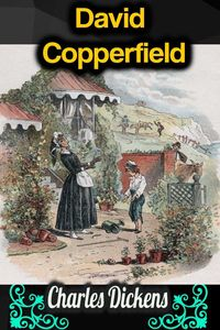 bw-david-copperfield-charles-dickens-phoemixx-classics-ebooks-9783985511358