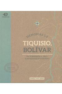 memorias-de-tiquisio-bolivar-9789587169898-upuj