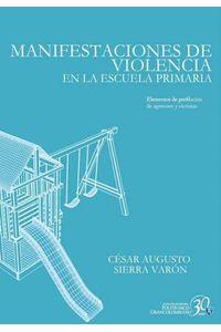 bw-manifestaciones-de-violencia-en-la-escuela-primaria-politecnico-grancolombiano-9789588721002