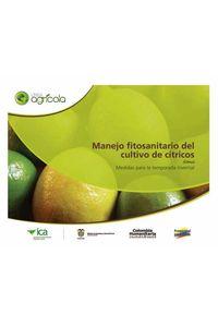 bw-manejo-fitosanitario-del-cultivo-de-ciacutetricos-citrus-medidas-para-la-temporada-invernal-produmedios-9789588779003