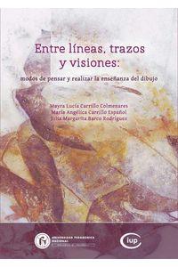bw-entre-liacuteneas-trazos-y-visiones-universidad-pedaggica-nacional-9789588908083