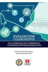 bw-evaluacioacuten-colaborativa-de-la-usabilidad-en-el-desarrollo-de-sistemas-software-interactivos-u-autonoma-de-occidente-9789588994086