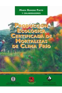 bw-produccioacuten-ecoloacutegica-certificada-de-hortalizas-de-clima-friacuteo-u-jorge-tadeo-lozano-9789589029527