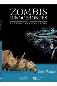 bw-zombis-rinocerontes-y-la-verdad-en-el-psicoanaacutelisis-felgris-araca-9789807412322