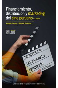 bw-financiamiento-distribucioacuten-y-marketing-del-cine-peruano-fondo-editorial-universidad-de-lima-9789972454813