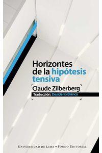 bw-horizontes-de-la-hipoacutetesis-tensiva-fondo-editorial-universidad-de-lima-9789972454837