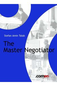bw-the-master-negotiator-comeonverlag-9783950226966