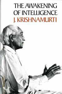 bw-the-awakening-of-intelligence-krishnamurti-foundation-trust-uk-9781912875023