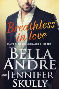 bw-breathless-in-love-the-maverick-billionaires-1-maverick-oak-press-9781938127977