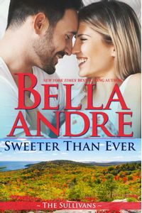 bw-sweeter-than-ever-the-sullivans-honeymoon-novella-oak-press-llc-9781945253331