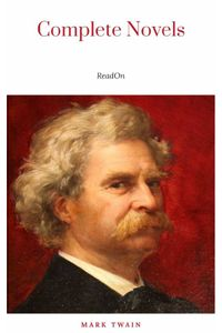bw-the-complete-novels-of-mark-twain-and-the-complete-biography-of-mark-twain-complete-works-of-mark-twain-series-the-complete-works-collection-the-complete-works-of-mark-twain-book-1-ja-9782291035602