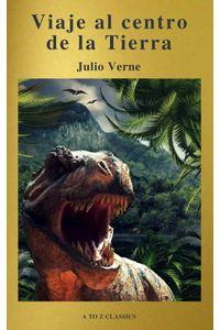 bw-viaje-al-centro-de-la-tierra-claacutesicos-de-la-literatura-a-to-z-classics-atoz-classics-9782378072926
