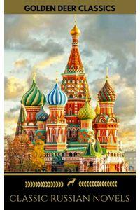 bw-8-classic-russian-novels-you-should-read-newly-updated-golden-deer-classics-oregan-publishing-9782956006770