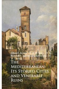 bw-the-mediterranean-its-storied-cities-and-venerab-anboco-9783736410572