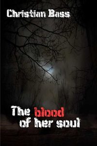 bw-the-blood-of-her-soul-bookrix-9783748769934