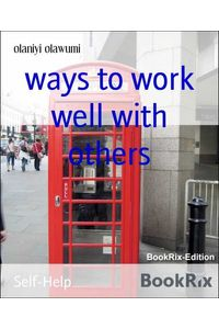 bw-ways-to-work-well-with-others-bookrix-9783748771050