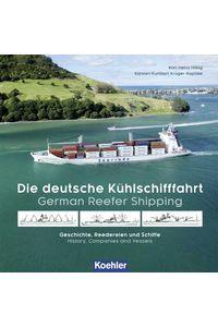 bw-die-deutsche-kuumlhlschifffahrt-german-reefer-shipping-koehlers-verlagsgesellschaft-9783782214872