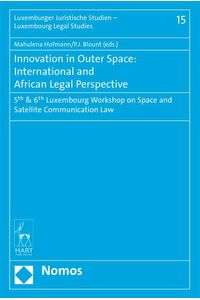 bw-innovation-in-outer-space-international-and-african-legal-perspective-nomos-verlag-9783845290256
