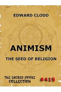 bw-animism-the-seed-of-religion-jazzybee-verlag-9783849623678