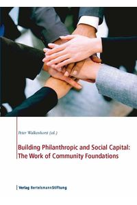 bw-building-philanthropic-and-social-capital-the-work-of-community-foundations-verlag-bertelsmann-stiftung-9783867932332