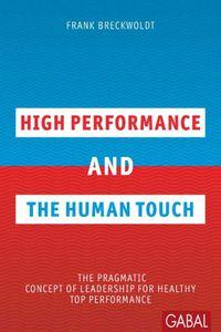 bw-high-performance-and-the-human-touch-gabal-verlag-9783956231506