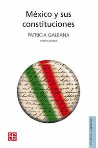 bw-meacutexico-y-sus-constituciones-fondo-de-cultura-econmica-9786071606013