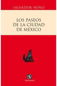 bw-los-paseos-de-la-ciudad-de-meacutexico-fondo-de-cultura-econmica-9786071610362